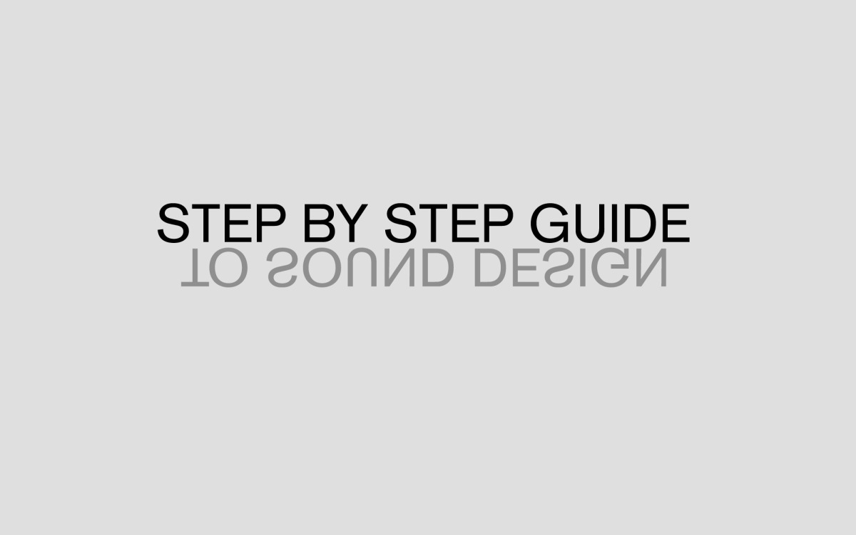 STEP BY STEP GUIDE TO SOUND DESIGN – Mic Pool